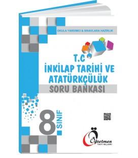 Öğretmen Yayınları 8.Sınıf T.C. İnkılap Tarihi ve Atatürkçülük Soru Bankası