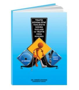Öğretmen Yayınları Trafik Güvenliğini Tehlikeye Sokma Suçları ve Trafik Ceza Hukuku